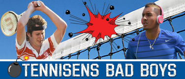 "top 10 ""bad boys"" in tennis"